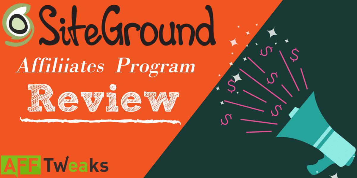 SiteGround Affiliate Program Review