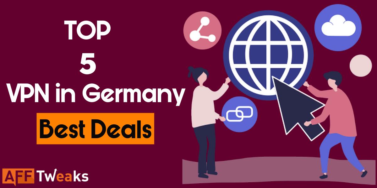 Top 5 VPNs in Germany