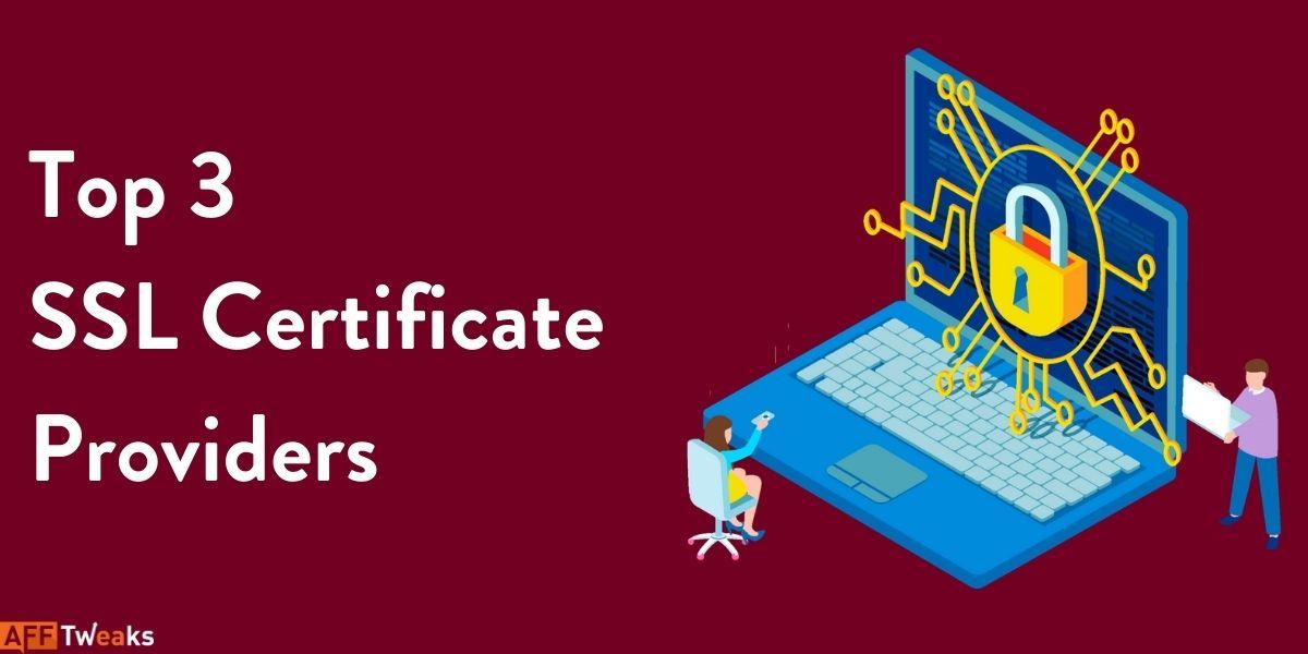 Top 3 SSL Certificate Providers