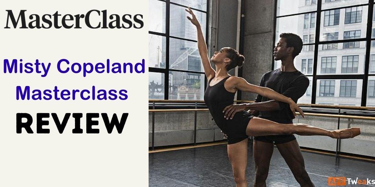 Misty Copeland Masterclass Review