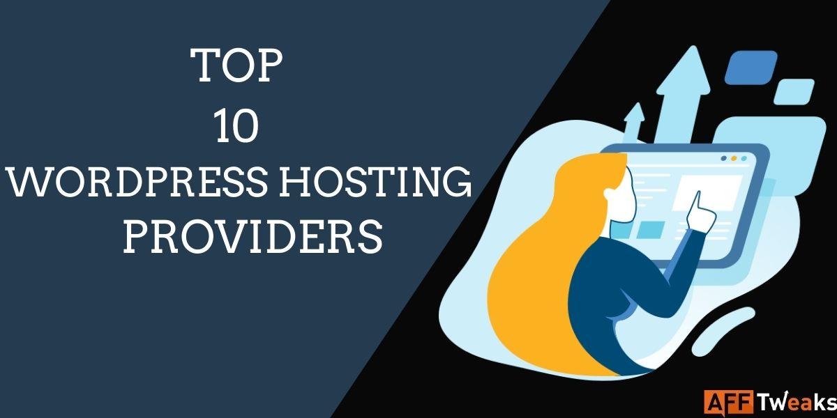 Top 10 WordPress Hosting Providers