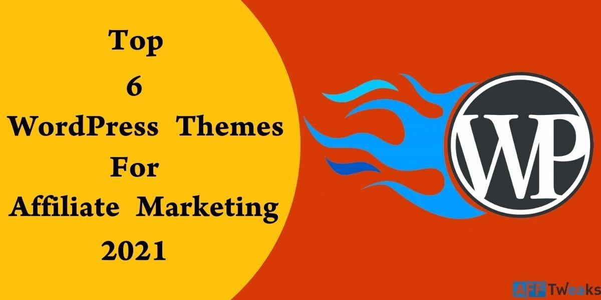 Top 6 WordPress Themes