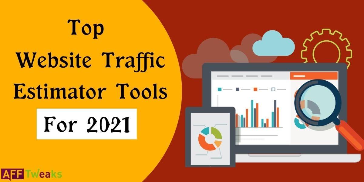 Website Traffic Estimator Tools