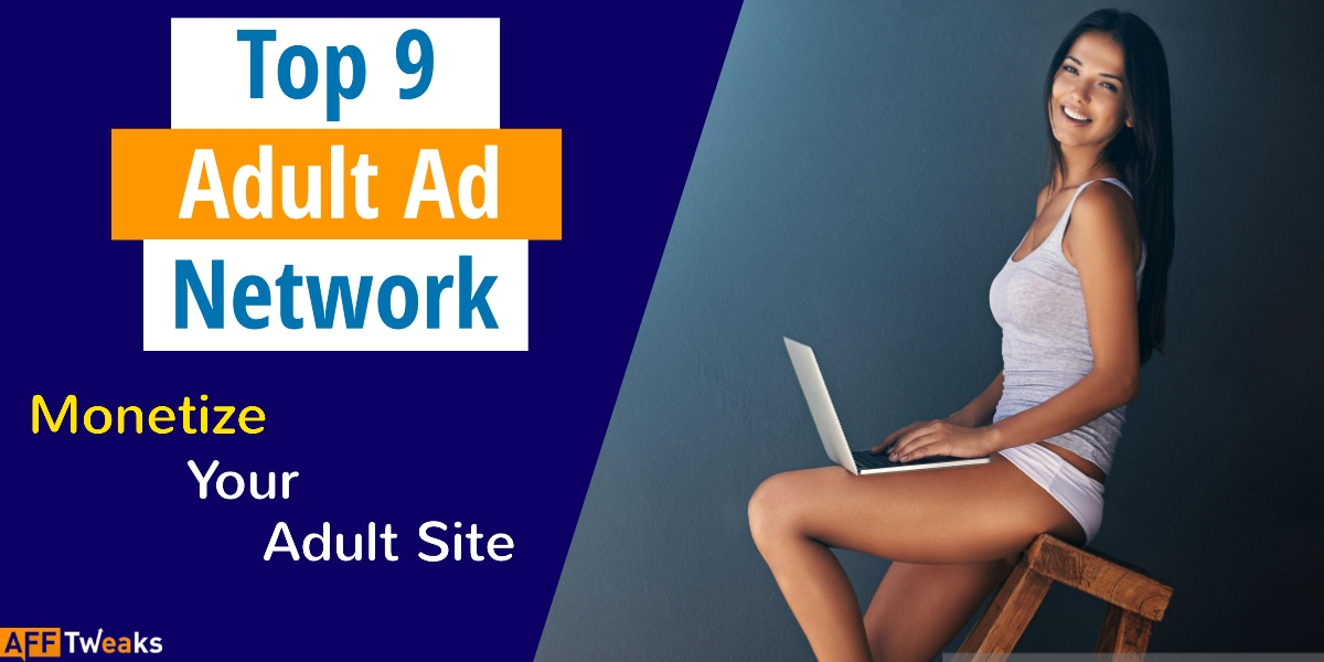 Top 9 Adult Ad Networks