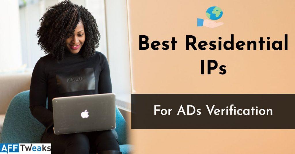 Best residential IPs