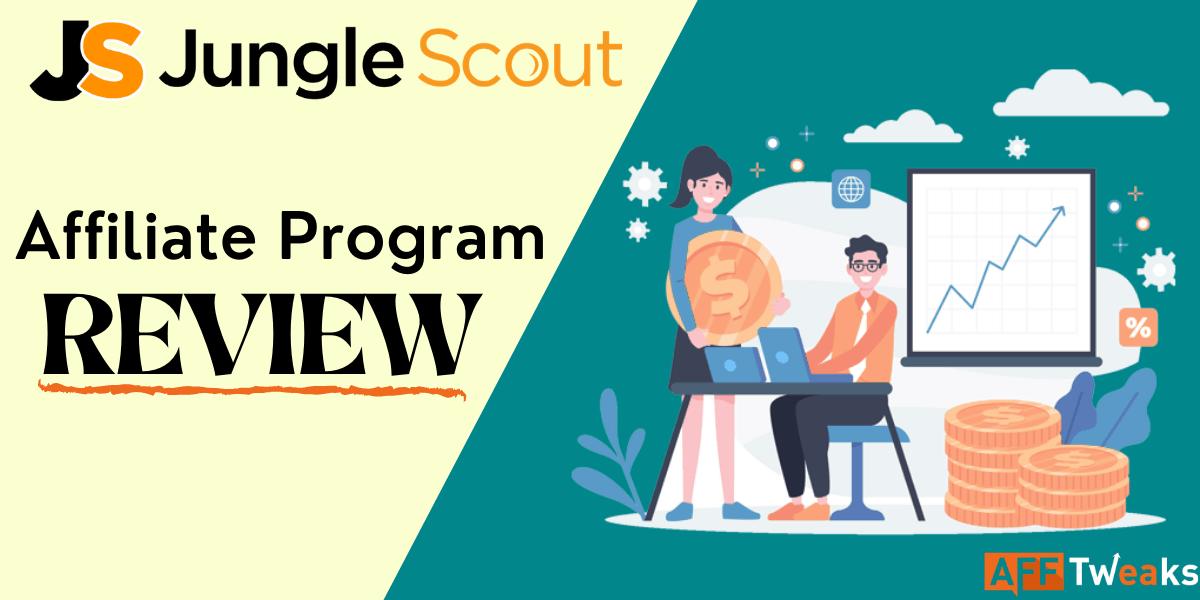 Jungle Scout Affiliate Program Review