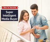 How to Become a Super Intelligent Media Buyer in 2021