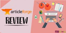 Article Forge Review 2021: Is It Worth Your Money? (TRUTH)