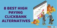 8 Best Highest Paying ClickBank Alternatives [Updated 2021]