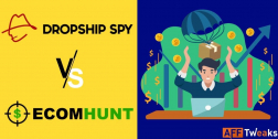Dropship Spy Vs EcomHunt 2021: Which One Is The Best?