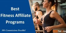 Best 9 Fitness Affiliate Programs For 2021 (Highest Paying)
