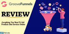 GrooveFunnels Review 2021: Best Sales Funnel Building Platform