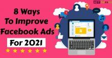 8 ways to Improve Facebook Ads with no Big Budget: 2021