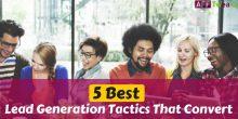 5 Best Lead Generation Tactics That Convert For 2021