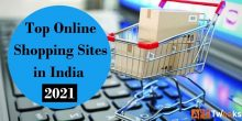 List Of Top 10 Best Online Shopping Sites in India 2021