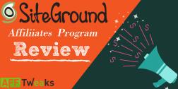 SiteGround Affiliate Program Review: Best Hosting Affiliate