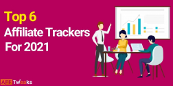 Top 6 Affiliate Marketing Tracking Software (With Reviews)