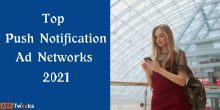 Top Push Notification Ad Networks 2021: (200% RoI)