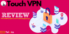 Touch VPN Review 2021: Free VPN Service Provider
